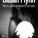 Nous allons mourir ce soir – Gillian Flynn (Sonatine)