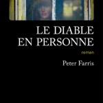 Le diable en personne – de Peter Farris (Gallmeister)