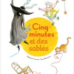 Cinq minutes et des sablés – Stéphane Servant et Irène Bonacina (Didier jeunesse)
