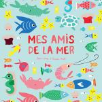 Mes amis de la mer – Jean Leroy (Ecole des loisirs)