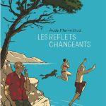 Les reflets changeants – Aude Mermilliod (Le Lombard)