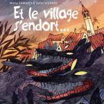 Et le village s'endort – de Nuria Tamarit et Xulia Vicente (Les Aventuriers de l'Etrange)