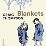 Blankets – Craig Thompson (Casterman)