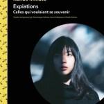 Expiations – Celles qui voulaient se souvenir – Kanae Minato (Atelier Akatombo)