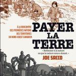 Payer la terre – Joe Sacco (Futuropolis)