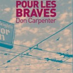 Sale temps pour les braves – Don Carpenter (Cambourakis)