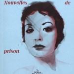 Nouvelles de prison – Albertine Sarrazin (Le Chemin de fer)