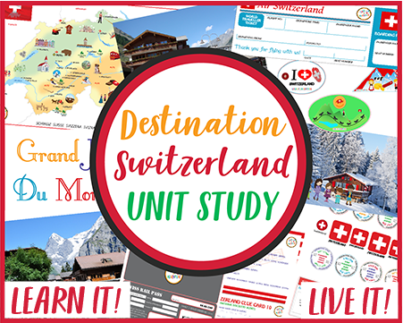 Destination Switzerland Unit Study CASE OF ADVENTURE