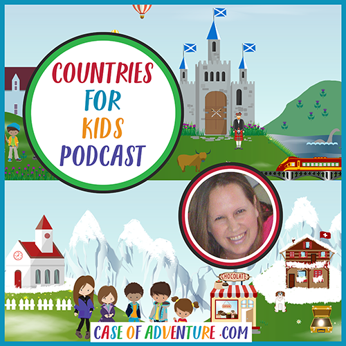 Countries for Kids Podcast CASE OF ADVENTURE .com