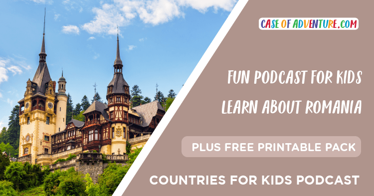 Romania - Countries for Kids - CASE OF ADVENTURE .com