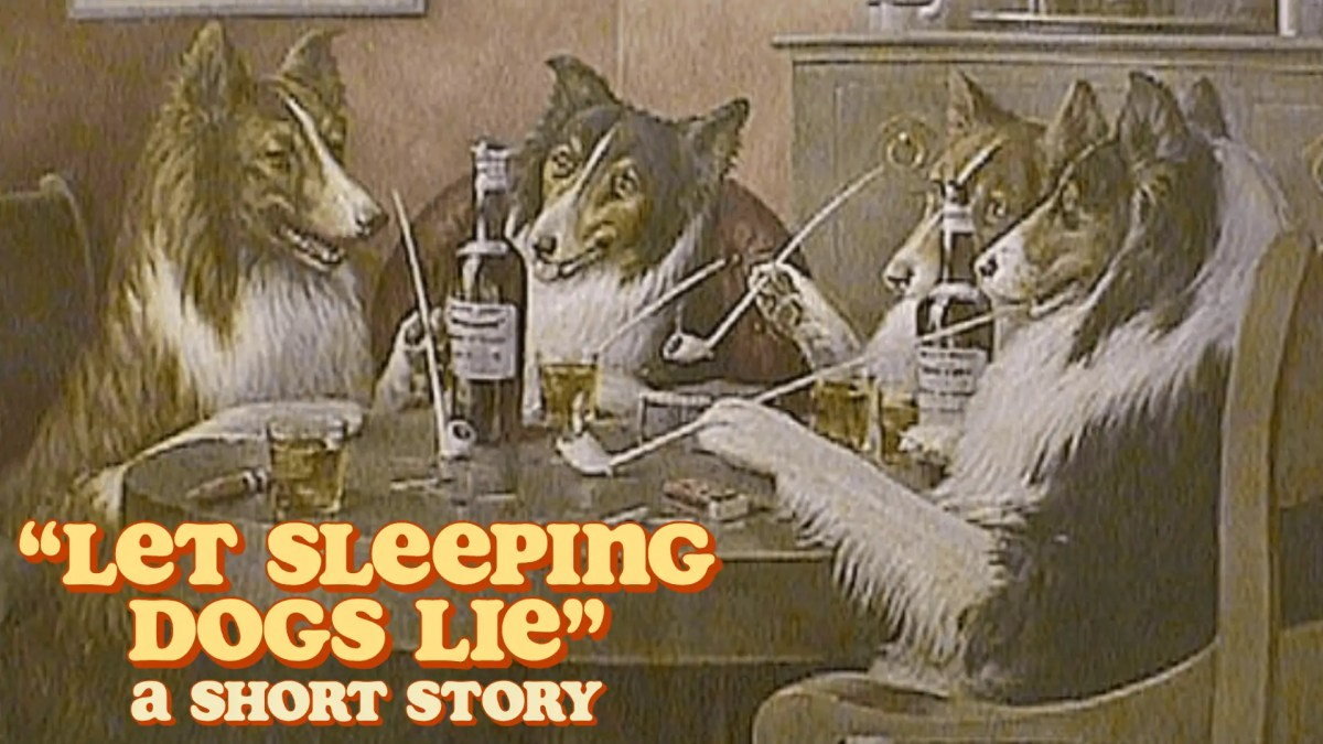"""An image of C. M. Coolidge's """"Reunion"""" with the text """"Let Sleeping Dogs Lie: A Short Story"""" overlaid on top."""