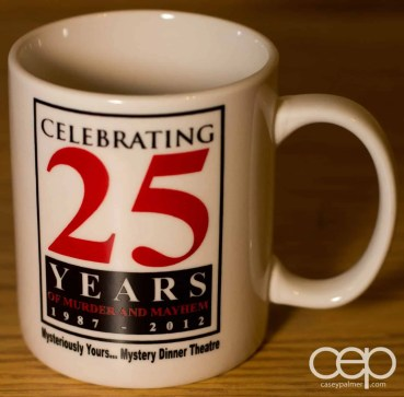 The 25th Anniversary Mysteriously Yours... Mystery Dinner Theatre Mug