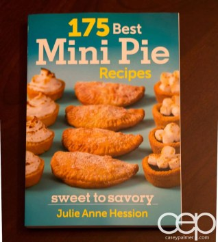 The 2013 100 1-10 — Julie Anne Hession - 175 Best Mini Pie Recipes: Sweet to Savory