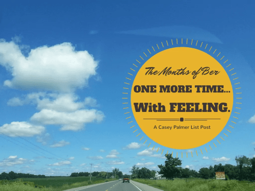 The Months of Ber — One More Time With Feeling (Banner)