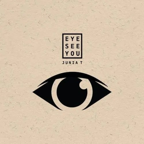 Junia-T—Eye See You (Cover)