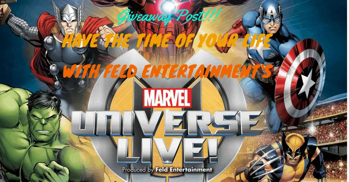 GIVEAWAY POST — Have the Time of Your Life with Feld Entertainment's Marvel Universe LIVE! (Banner)