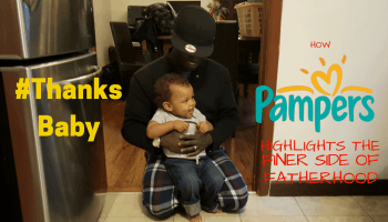 GIVEAWAY POST- ThanksBaby — How Pampers Highlights the Finer Side of Fatherhood
