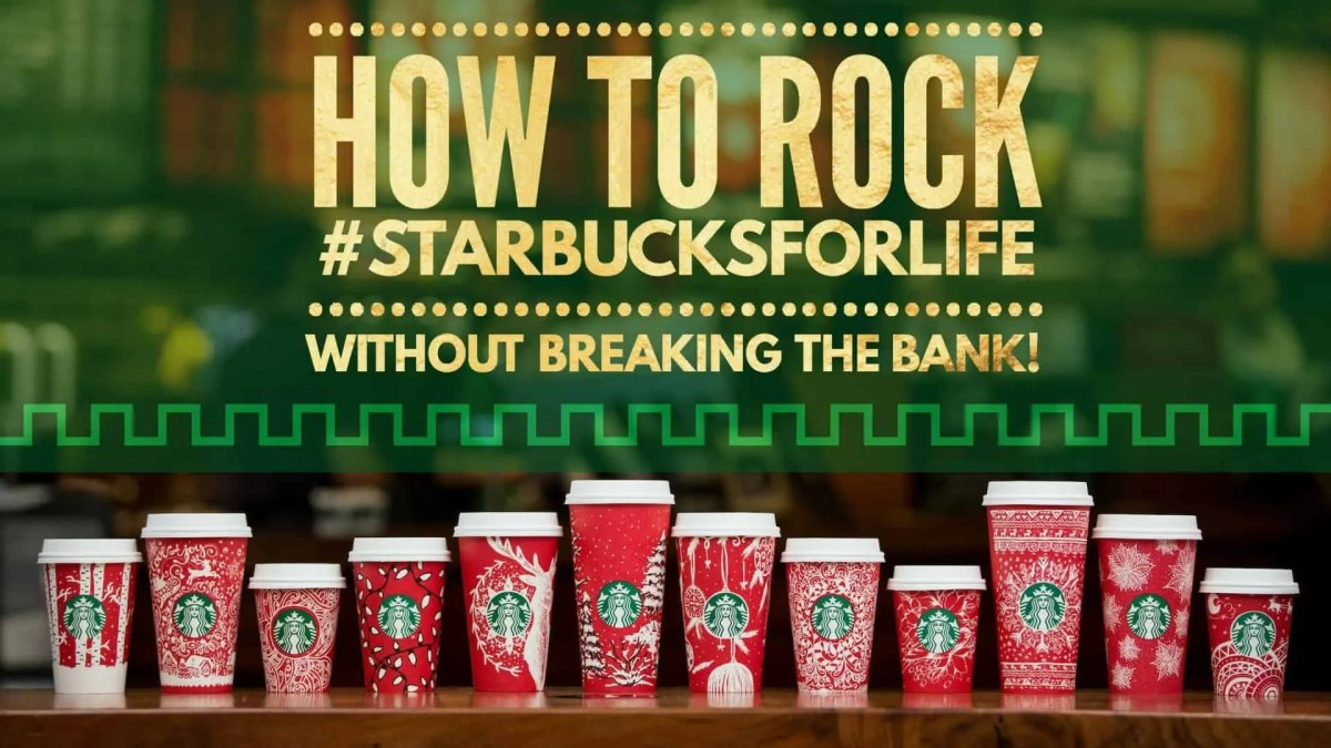 How to Rock #StarbucksForLife Without Breaking the Bank (Featured Image)