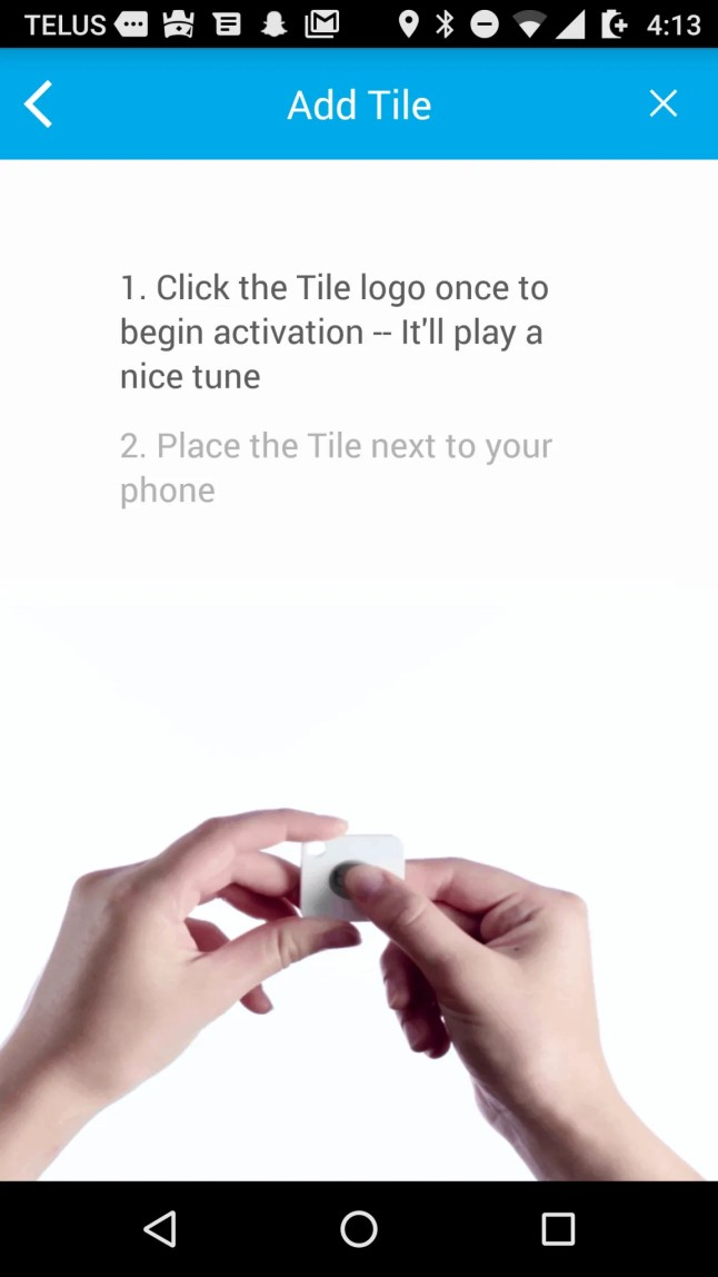 Tile Mate — Helping You Keep Your Stuff BY YOUR SIDE. — Tile App — Add Tile — Step 1