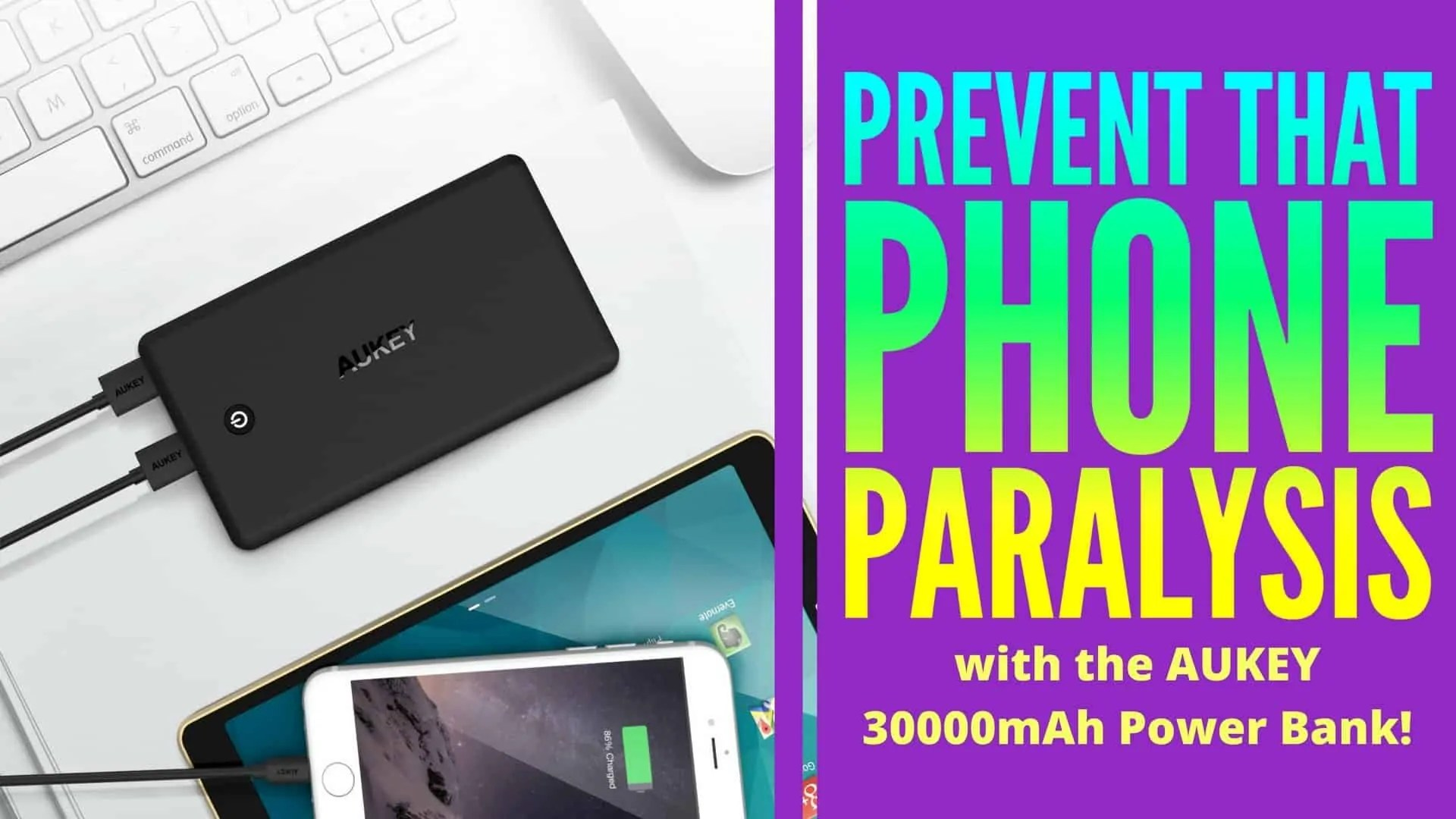 Prevent that Phone Paralysis with the AUKEY 30000mAh Power Bank! (Featured Image)