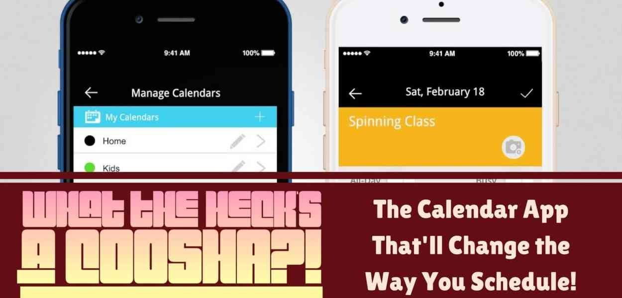 What the Heck's a COOSHA-! — The Calendar App That'll Change the Way You Schedule! (Featured Image)