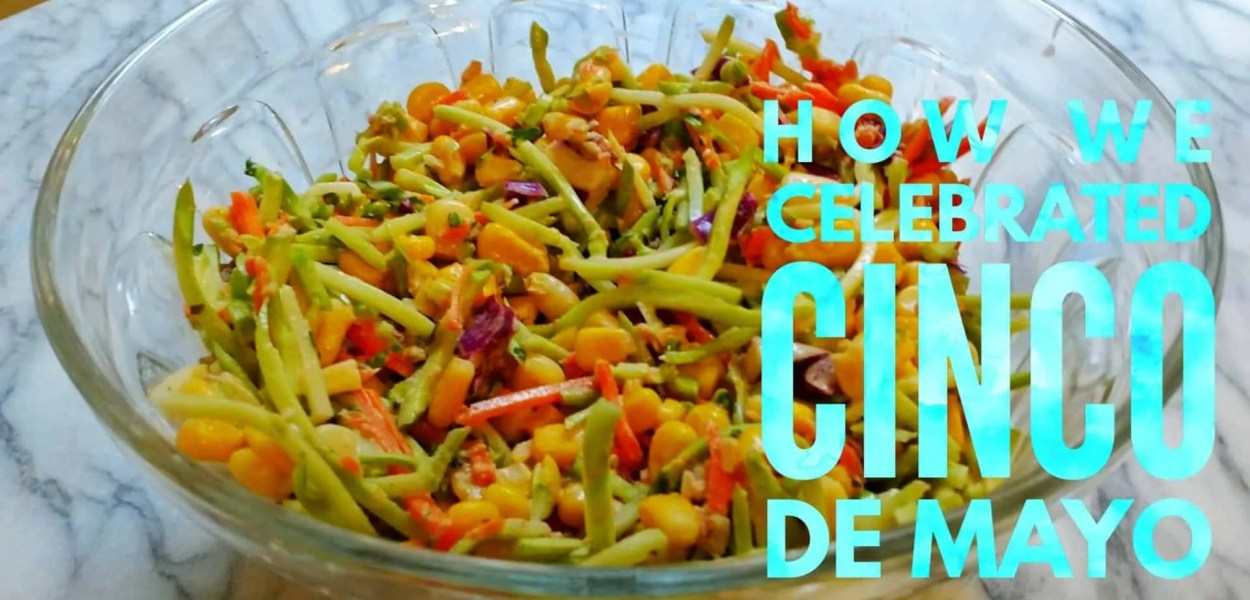 How We Celebrated Cinco de Mayo with Old El Paso Broccoli Slaw! (Featured Image)