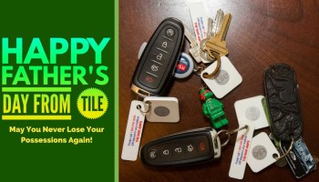 Happy Father's Day from Tile — May You Never Lose Your Possessions Again! (Featured Image)