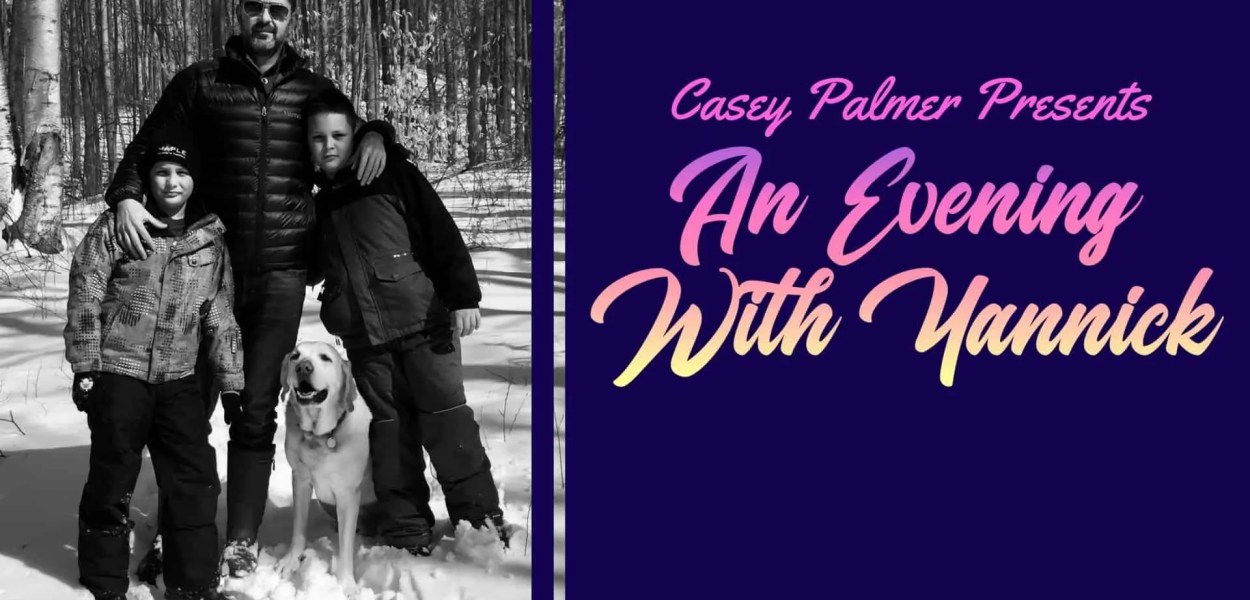Casey Palmer Presents_ An Evening with Yannick (Featured Image)