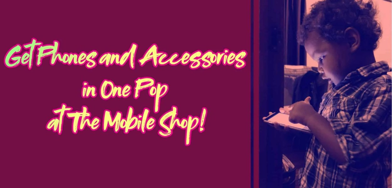 Get Phones and Accessories in One Pop at the PC Mobile Shop! (Featured Image v2)