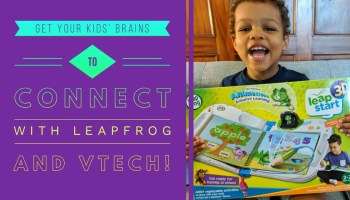 Get Your Kids' Brains to Connect with Leapfrog and VTech! (Featured Image)