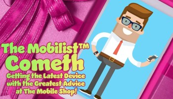 The Mobilist Cometh — Getting the Latest Device with the Greatest Advice at The Mobile Shop (Featured Image) v2