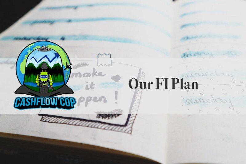 Make It Happen - Cashflow Cop Police Financial Independence Blog