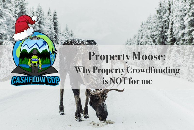 Property Moose - Cashflow Cop Police Financial Independence