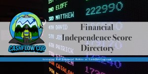 Financial Independence Score Directory - Cashflow Cop Police Financial Independence
