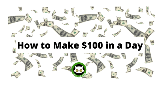 How to make $100
