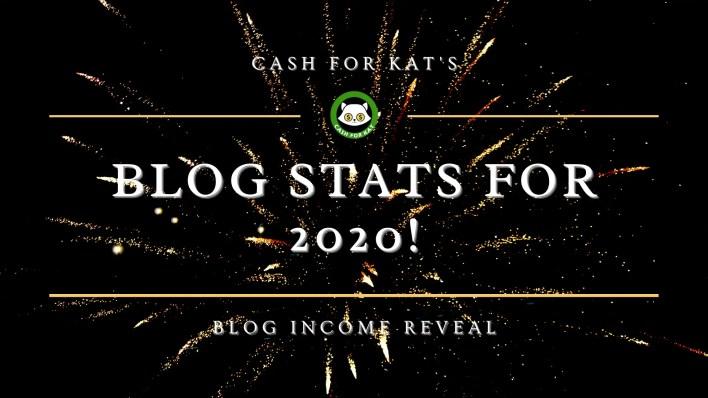 Cash for Kat Blog Stats 2020