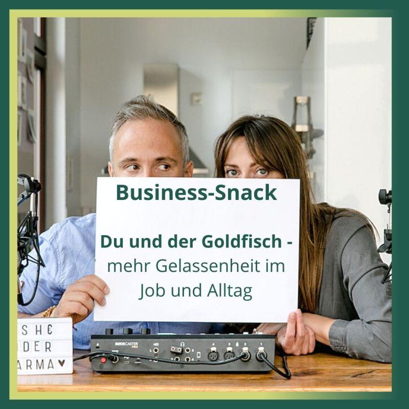Business-Snack Gelassenheit im Job und Alltag