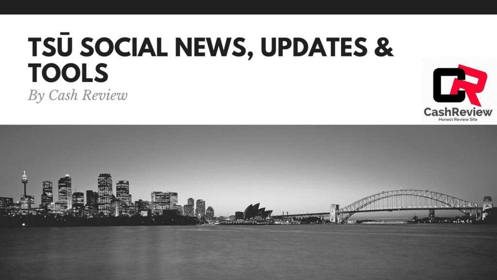 Tsu Social News, Updates & Tools