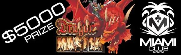 Miami Club Casino Dragon Master Tournament
