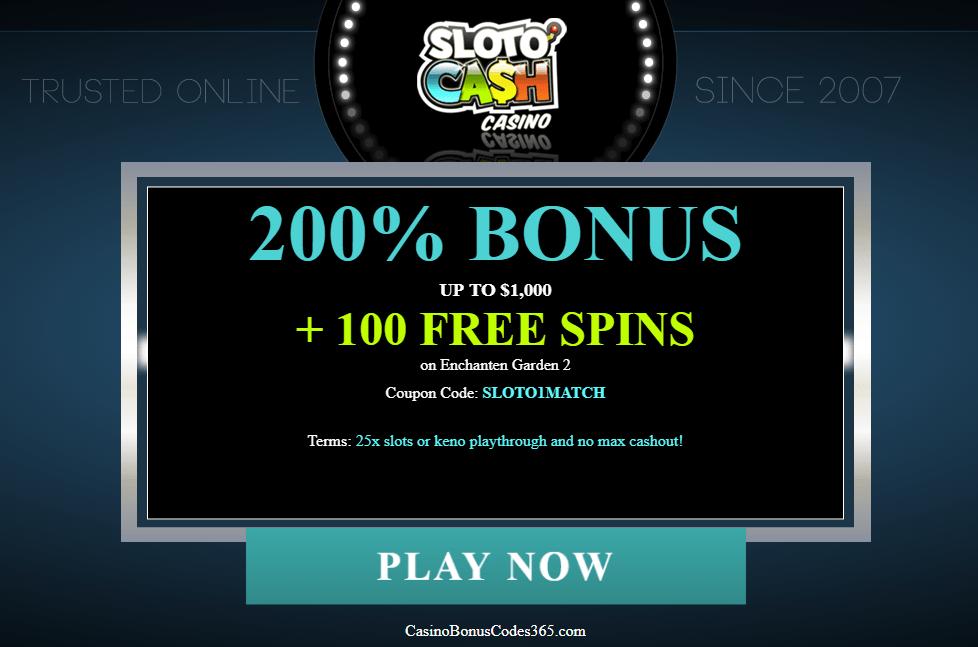 SlotoCash Casino 200% Bonus Plus 100 FREE Spins on Enchanted Garden 2
