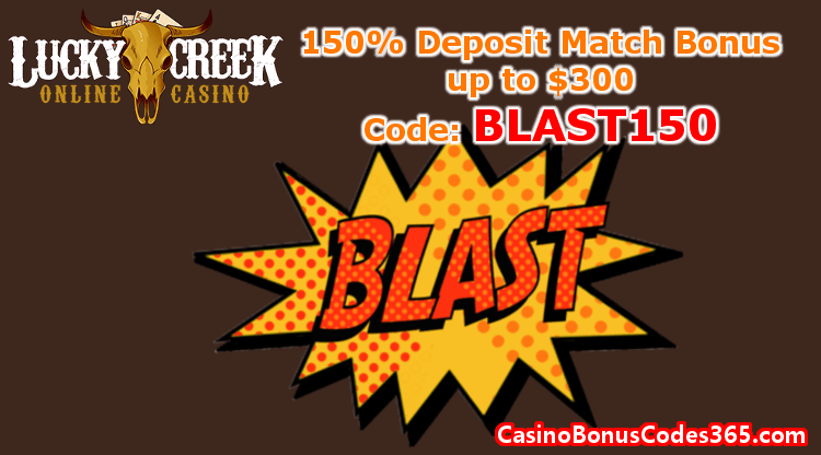 Lucky Creek 150% Match Bonus up to $300