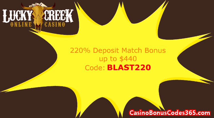 Lucky Creek Casino 220% Match up to $440
