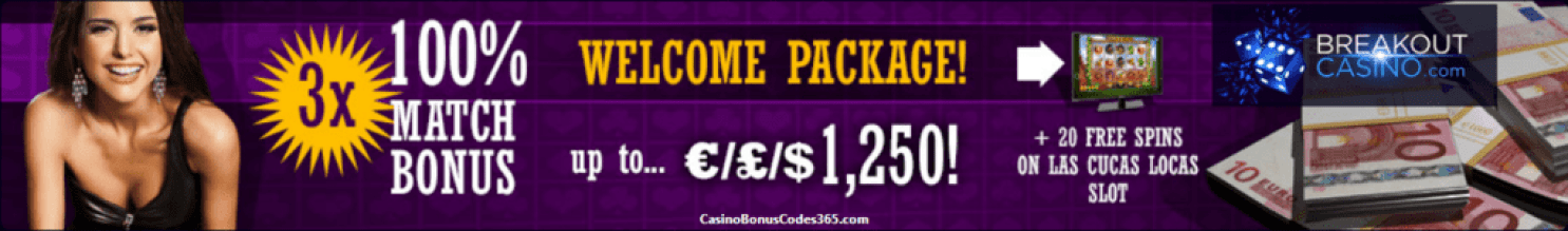 Breakout Casino $1250 Welcome Package