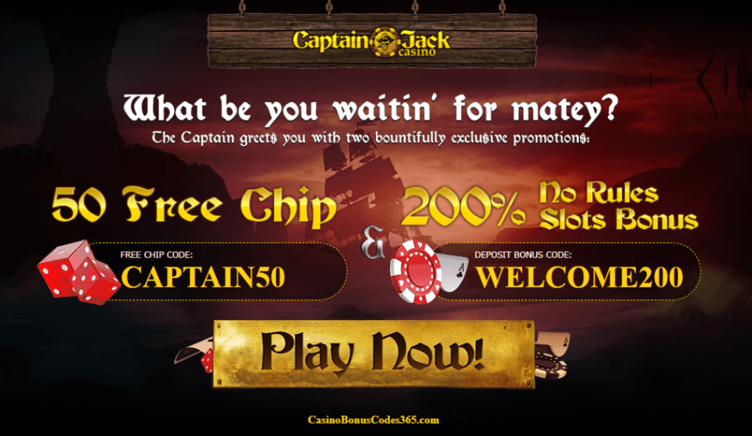 Captain Jack Casino 200% No Rules Bonus plus $50 No Deposit FREE Chips