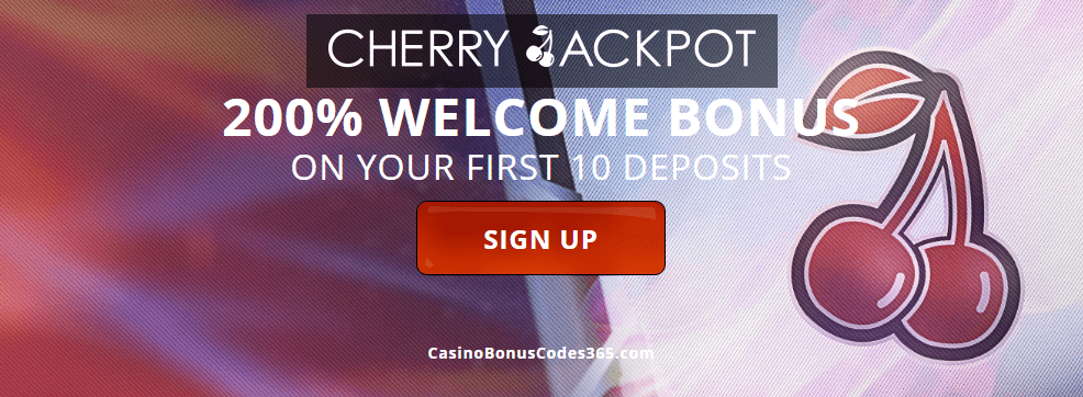 Cherry Jackpot 200% Welcome Bonus