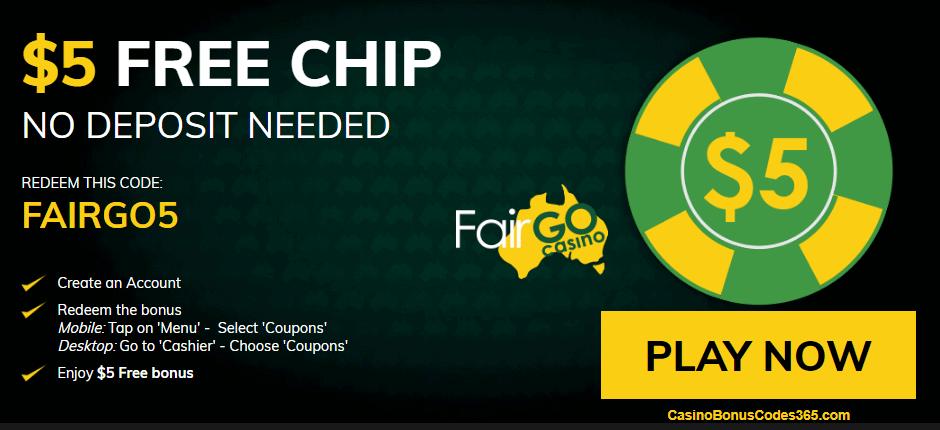 Fair Go Casino $5 No Deposit FREE Chips