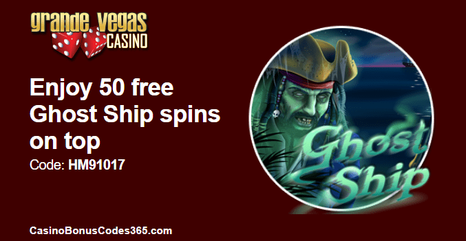 Grande Vegas Casino RTG Ghost Ship 50 FREE Spins