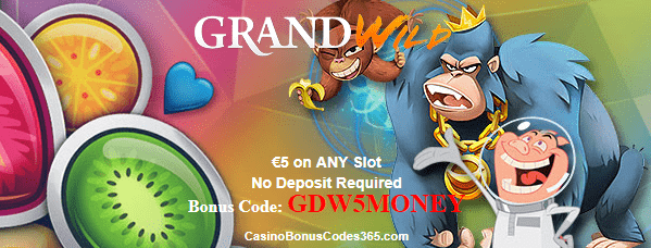 GrandWild Casino €5 No Deposit FREE Chips on any slot