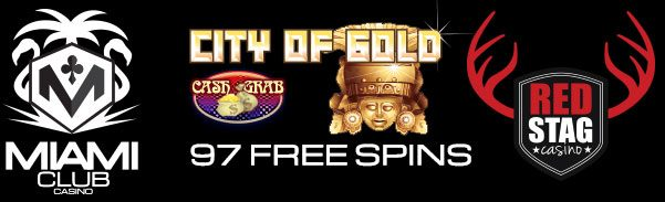 Miami Club Red Stag Casino WGS City of Gold 97 FREE Spins