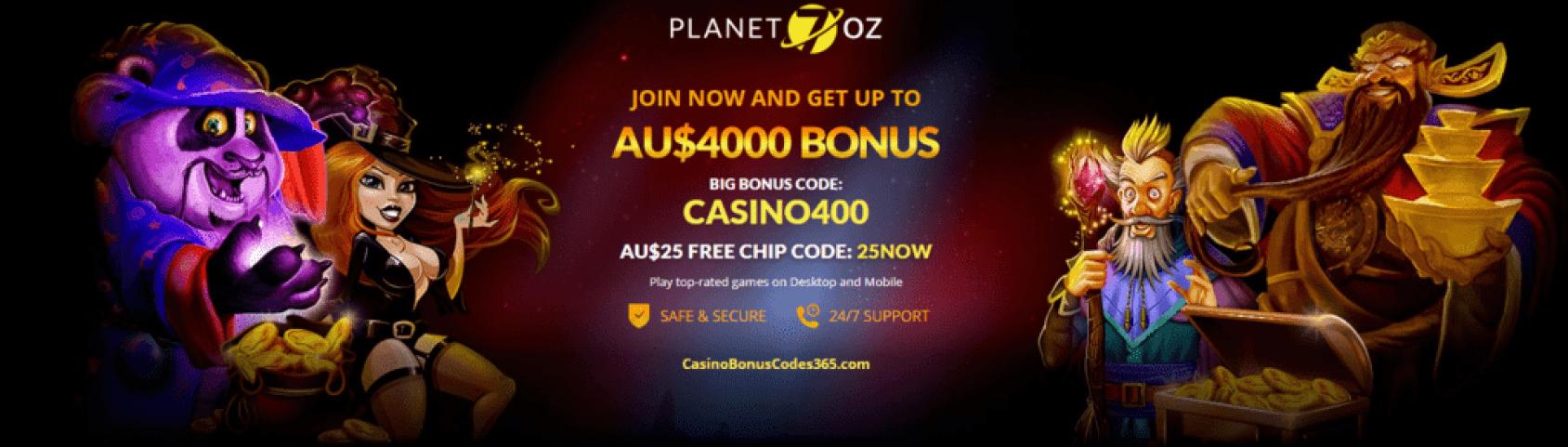 Planet 7 Oz Casino AU$4000 Bonus plus AU$25 FREE Chips